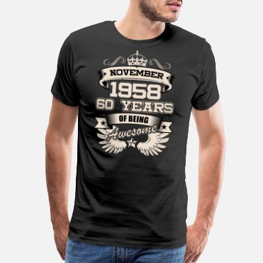 1958 November 1958 60 Years Birthday Present Love Idea - Men's Premium T-Shirt
