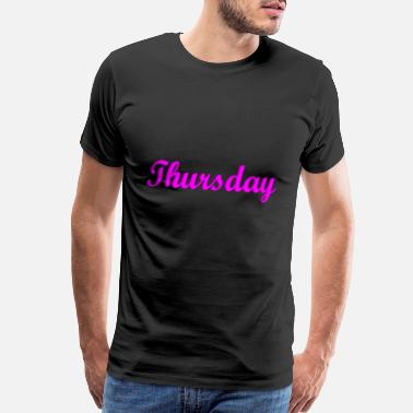 Saturday Thursday - Men's Premium T-Shirt