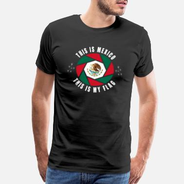 Mexico Colors Mexico is my flag / Mexiko Central America - Men's Premium T-Shirt
