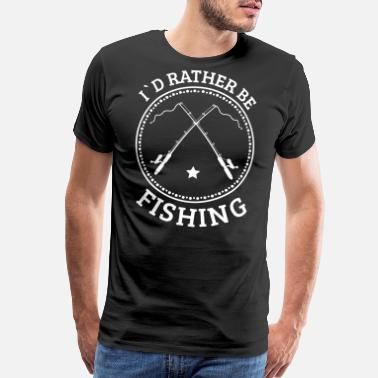 S A A D I´d rather be fishing gift Angler fishing Hobby - Men's Premium T-Shirt
