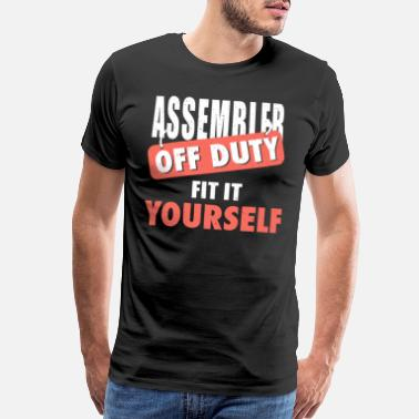 Telecommunications Assembler Off Duty Fit It Yourself Funny Gift Tee - Men's Premium T-Shirt