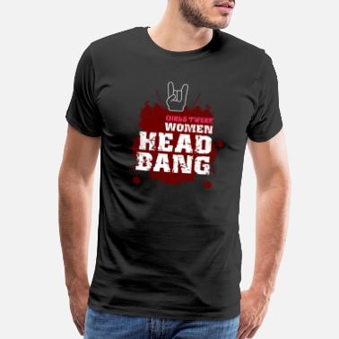 Funny Rocker Headbanger Rocker Death Metal Loud Music Gift - Men's Premium T-Shirt