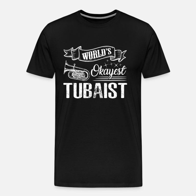 Big Grey Worlds Okayest Tubaist Tee Shirt Cool Long Sleeve Shirt