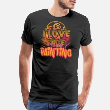 Face Painting I LOVE FACE PAINTING SHIRT - Men's Premium T-Shirt