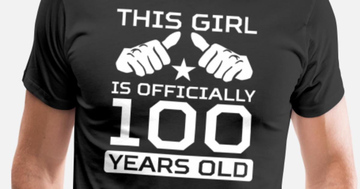 Mens Premium T ShirtThis Girl Is 100 Years Funny 100th Birthday Shirt