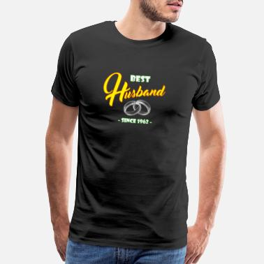 1962 Year Best Husband Since 1962 Married for 56 Years - Men's Premium T-Shirt