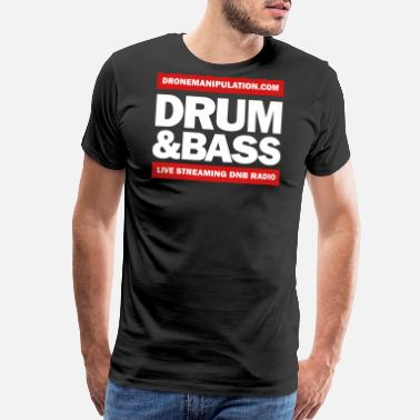 Edm Drum And Bass Drum and Bass - Men's Premium T-Shirt