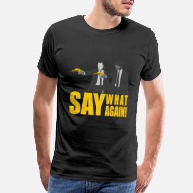 Pulp SAY AGAIN!! - Men's Premium T-Shirt