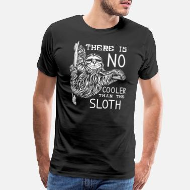 Sloth Sunglasses Cool Sloth with Sunglasses Chill - Men's Premium T-Shirt