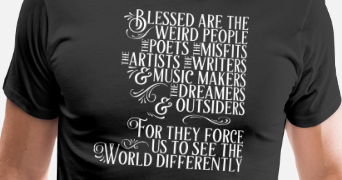 b493a0f75dd17 Men s Premium T-ShirtCute Blessed Weirdos Misfits Poets Artists Dreamer