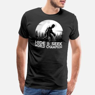 10ef7497f608 Champion Geek Bigfoot, Hide and Seek World Champion, funny, geek - Men's  Premium. Men's Premium T-Shirt