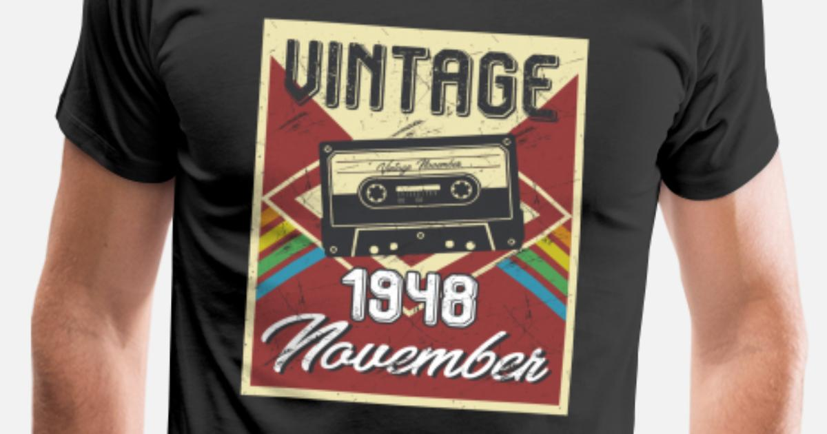 1a333fb4f 70th Birthday T Shirts Lovely What Happened Gifts Shirt. Mens Premium T  Shirt70th Birthday Gifts Retro Vintage November 1948