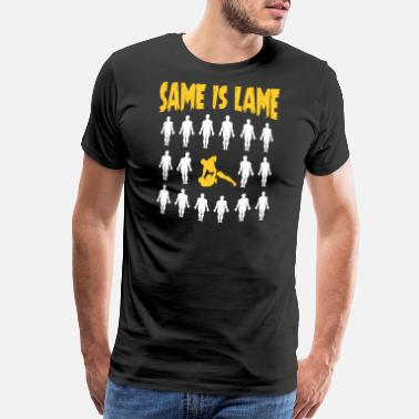 Same Same But Different MMA Fighter Gift Same Is Lame - Men's Premium T-Shirt