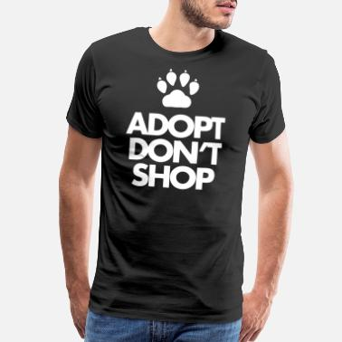 Adopt Adopt Dont Shop - Men's Premium T-Shirt