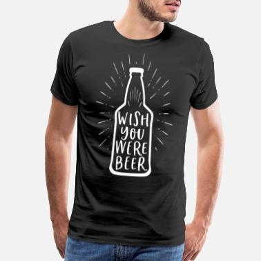 Witty Craft Beer Drinking Funny Alcohol Dad Humor Gift - Men's Premium T-Shirt