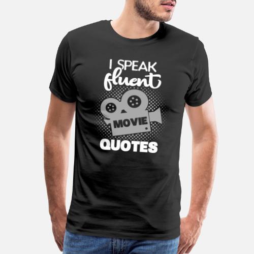 Fluent Movie Quotes Cinema Film DVD TV Series Gift Men's