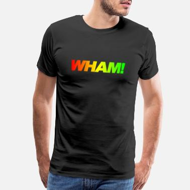 Wham wham rainbow - Men's Premium T-Shirt