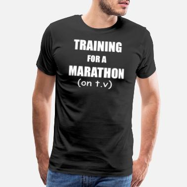 Marathoner Training training for a marathon on t v - Men's Premium T-Shirt