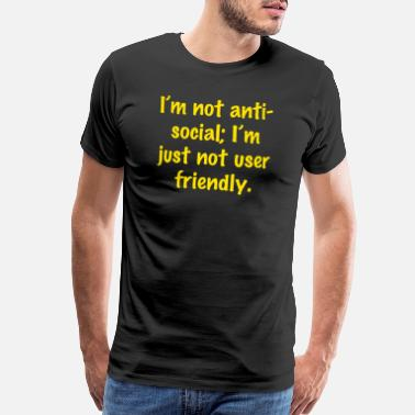 Club I'm not anti social (Yellow) - Men's Premium T-Shirt