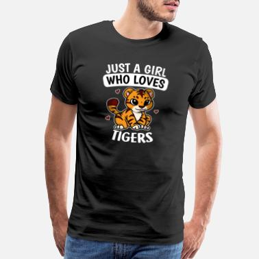 Wild Girl Just A Girl Who Loves Tigers Cute Tiger Costume - Men's Premium T-Shirt