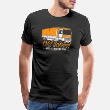 Old School Trucks Funny Trucker Shirt Old School Vintage - Men's Premium T-Shirt