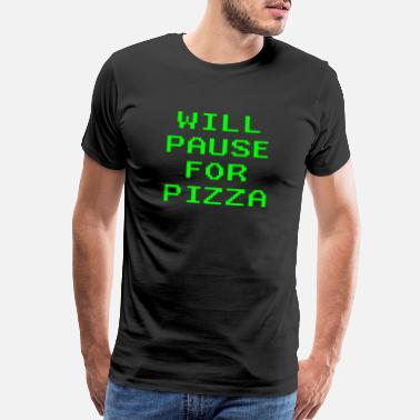 Pixelated Kids Will Pause For Pizza Funny Video Game Gaming Gamer - Men's Premium T-Shirt