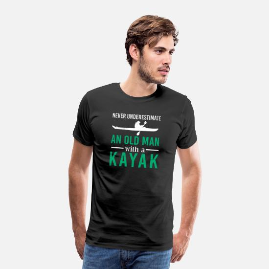 Birthday T-Shirts - Never underestimate an old man with a Kayak Gift - Men's Premium T-Shirt black