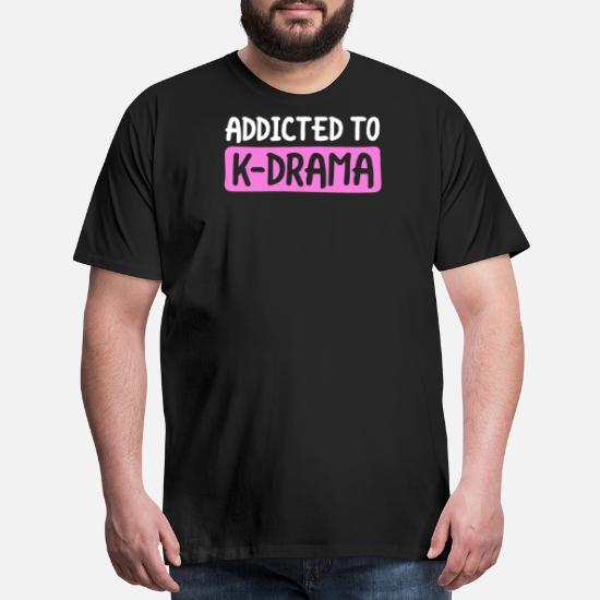 Addicted To KDrama KPop TShirt Korean Culture Fan Love Men's