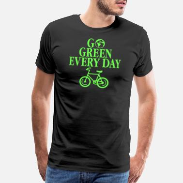 Recycled Go Green Every Day Environmental Eco Recycling - Men's Premium T-Shirt