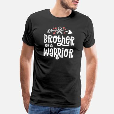 Beats Brother Of A Warrior Family Brain Cancer - Men's Premium T-Shirt