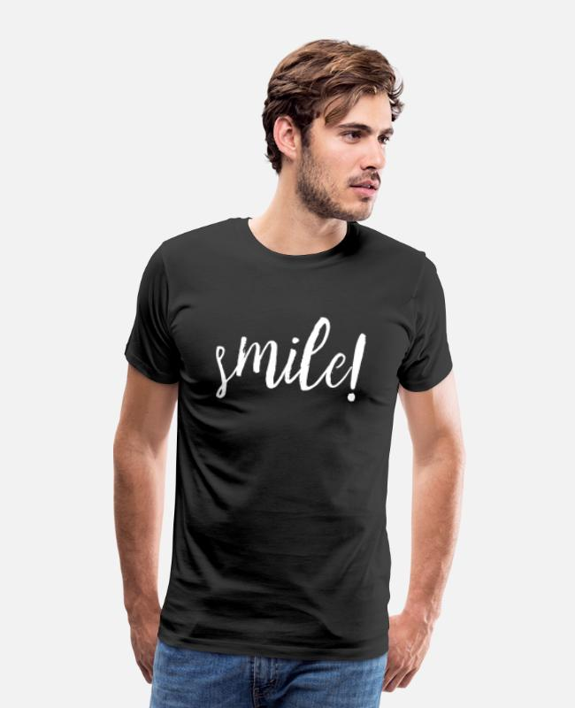 Inspiration T-Shirts - Smile! Motivation Goals Positivity - Men's Premium T-Shirt black