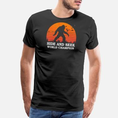 Seek Hide and seek world champion shirt bigfoot is real - Men's Premium T-Shirt
