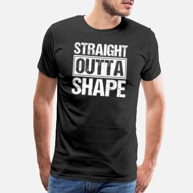 Professional Athlete Funny Straigh Outta Shape Athletic Trainer T-Shirt - Men's Premium T-Shirt