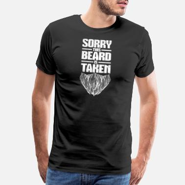 Curtain Sorry This Beard Is Taken T-Shirt Funny Beard Tee - Men's Premium T-Shirt