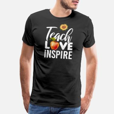 Like Teach Love Inspire Sunflowers Apple Teacher - Men's Premium T-Shirt