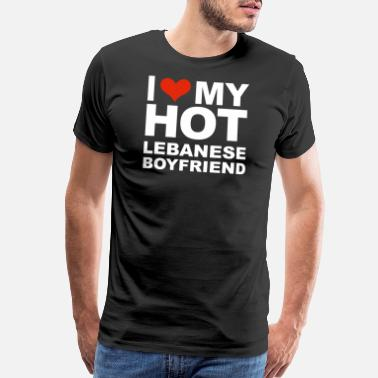 Lebanese I Love my hot Lebanese Boyfriend Valentine's Day Lebanon - Men's Premium T-Shirt