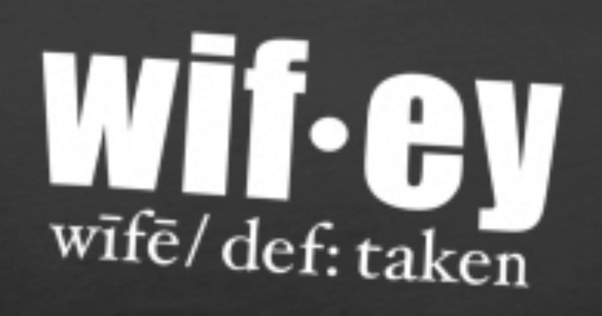 Wifey Definition Romantic Anniversary Valentines Mens