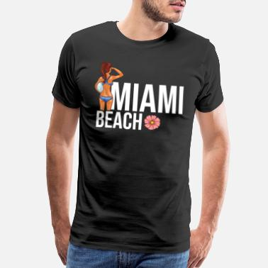 Miami Party Miami Beach Summer Party Gift Cool Sun. - Men's Premium T-Shirt