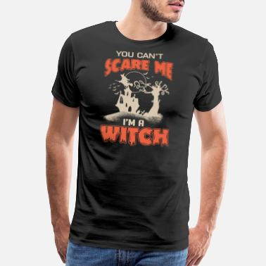 Switched At Birth I'm a witch, you can't scare me - Halloween - Men's Premium T-Shirt