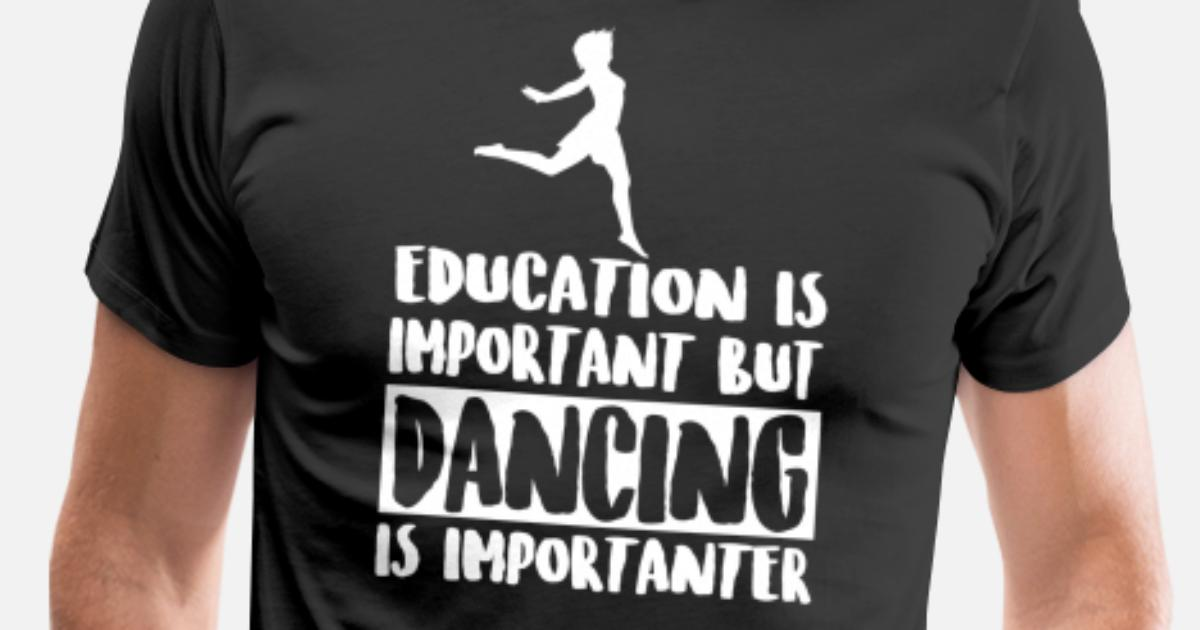 Education Is Important But Morris Dancing Is Importanter Funny T-Shirt