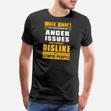 Funny Police Officer Police officer - walk away this police officer h - Men's Premium T-Shirt