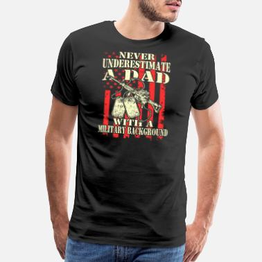 Dad Military Military - A dad with a military background - Men's Premium T-Shirt