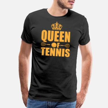 Love Tennis Tennis - Queen of Tennis - Men's Premium T-Shirt