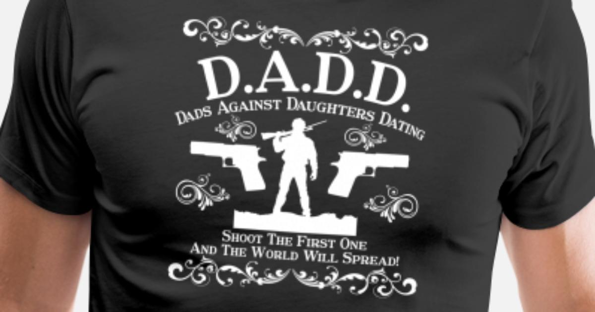 dads against daughters dating t shirt