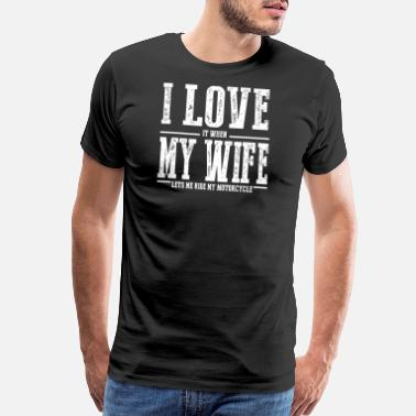 Vintage Racing Motorcycle - I Love My Wife Funny Motorcycle - Men's Premium T-Shirt
