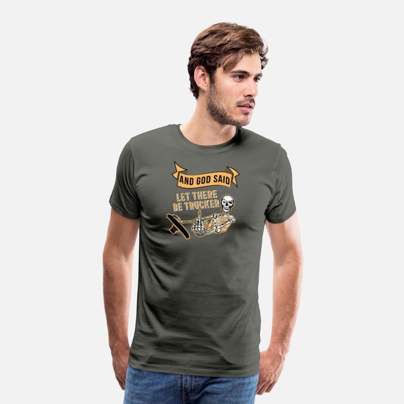 cc4884b9d1 funny truck driver shirts Present Gift Trucker Men's Premium T-Shirt |  Spreadshirt