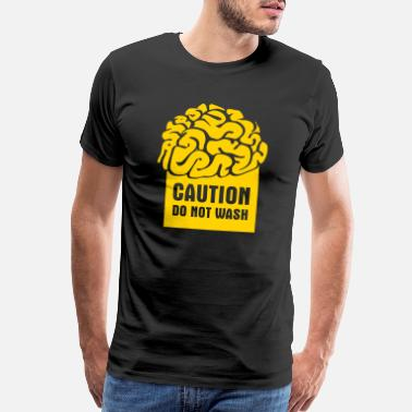 Brainwashed CAUTION: Do not wash (brain) - Men's Premium T-Shirt