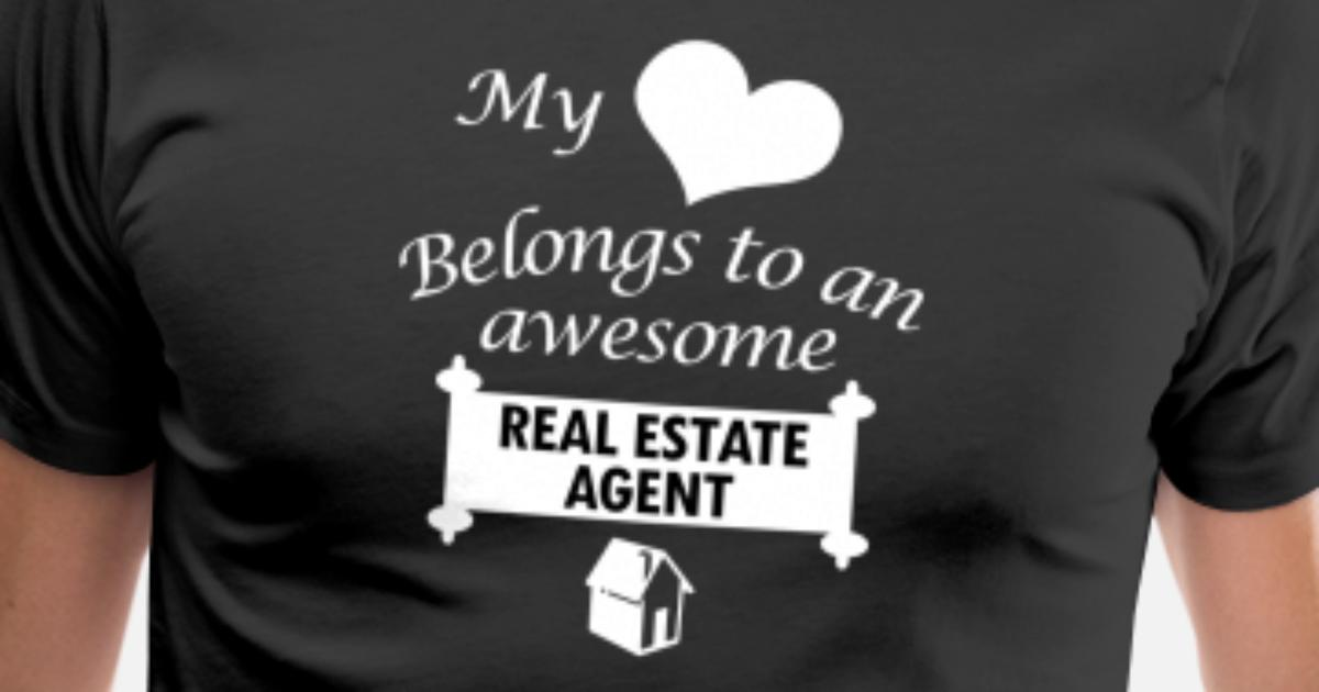 Real Estate Agent Job Gift My Heart Birthday Men S Premium T Shirt Spreadshirt