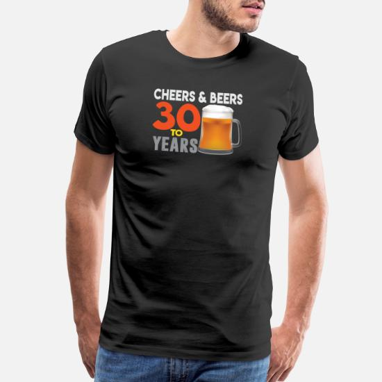 a17f47330 Front. Front. Back. Back. Design. Front. Front. Back. Design. Front. Front.  Back. Back. New T-Shirts - Cheers And Beers | 30th Birthday Gift | 30 Years  -