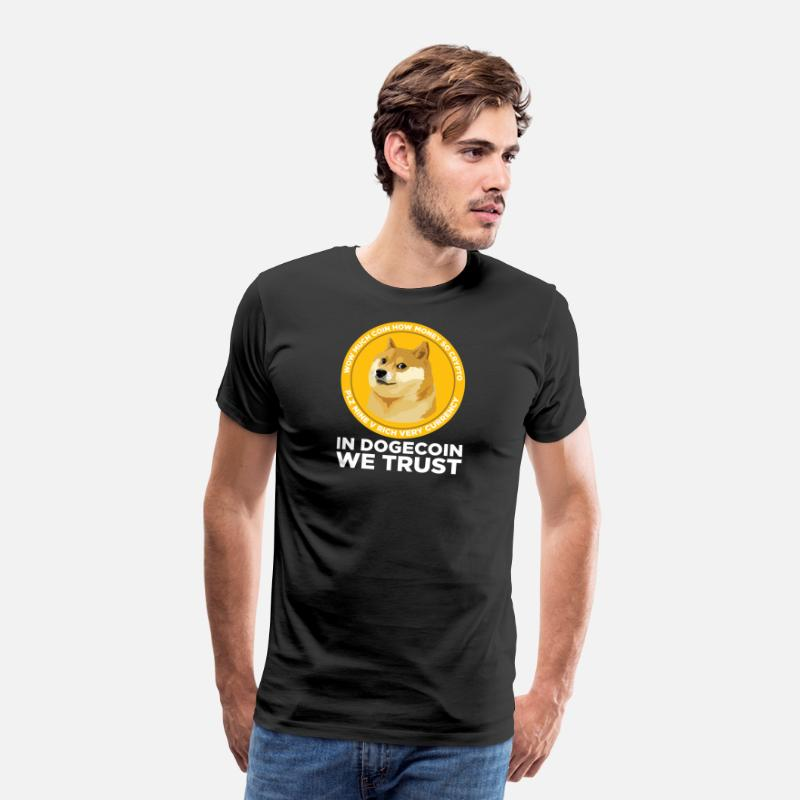 Digital T-Shirts - In Dogecoin We Trust- Funny Blockchain Crypto - Men's Premium T-Shirt black